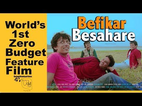 BEFIKAR BESAHARE Full Movie HD [HINDI - 2017] - World's First Zero Budget Feature Film