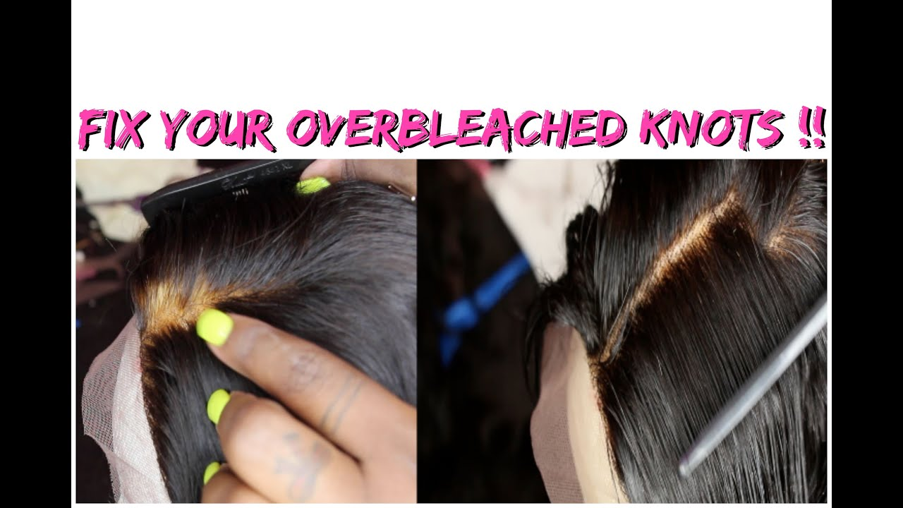 How To Fix Over Bleached Knots On A Lace Closure Blonde