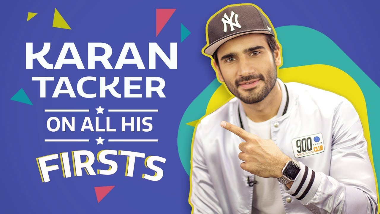 Karan Tacker on all his Firsts | S01E05 | Pinkvilla | Lifestyle | Bollywood