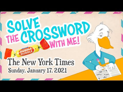 Solve With Me: The New York Times Crossword - Sunday, January 17, 2021