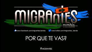 Migrantes - Por que te vas?