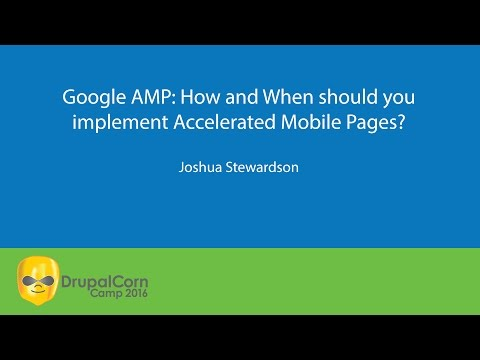 Google AMP: How and When should you implement Accelerated Mobile Pages?