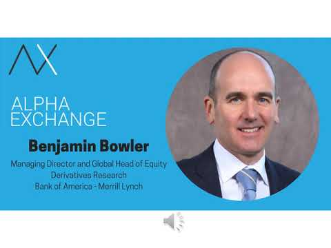 EPISODE 17:  Benjamin Bowler, Managing Director and Global Head of Equity Derivatives Research, BAML