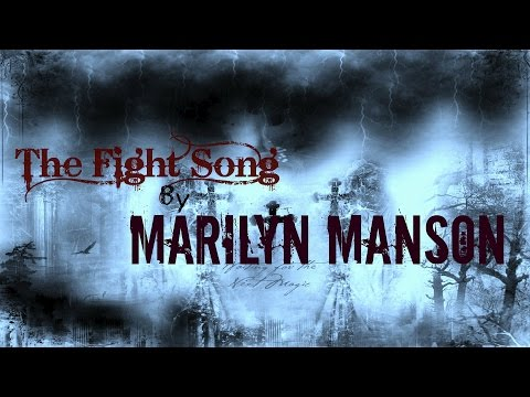 The Fight Song by Marilyn Manson Lyrics