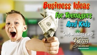 How To Make Money As A Teenager Kid
