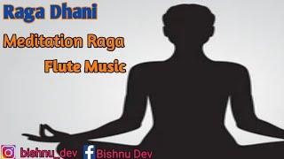 Raga Dhani Alap | Relaxation Music | Bishnu Dev Flute