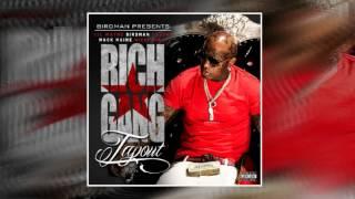 Birdman ft. Lil Wayne, Future, Mack Maine & Nicki Minaj - Tapout (Explicit)