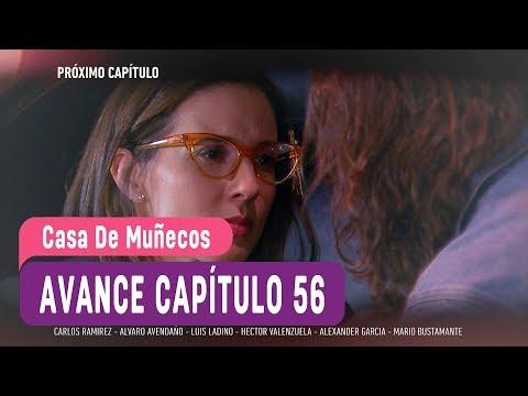 Casa de Muñecos - Avance Capítulo 56