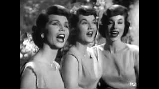 The McGuire Sisters:  Don
