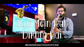 Gambar cover Tujh Mein Rab Dikhta Hai - Rab Ne Bana Di Jodi [Sawan Kanota Saxophone]