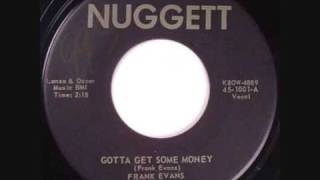 Frank Evans and The Topnotchers-Gotta Get Some Money 1959