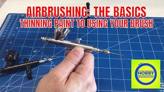Airbrushing how to, from using your brush to thinning paint