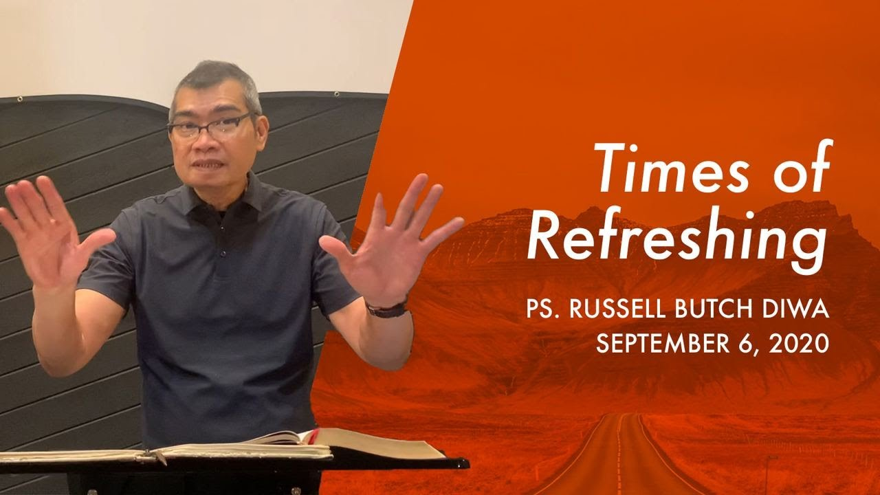 Times of Refreshing | BCC Sunday Service | September 6, 2020