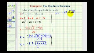 Ex2:  Quadratic Formula - Two Real Irrational Solutions