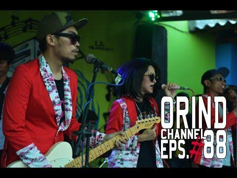 ORIND CHANNEL EPS #88 (#ORINDgig 7th Anniversary X-Friends Tegal 2017)