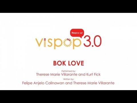 Therese Villarante, Kurt Fick - Bok Love (Vispop 3.0 Official Lyric Video)