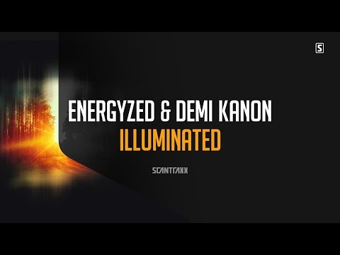 Energyzed & Demi Kanon - Illuminated (#SCAN218)