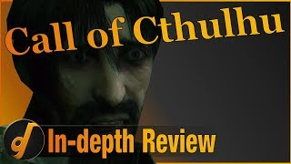 Call of Cthulhu Review - In-depth Look (December 2018) (Video Game Video Review)