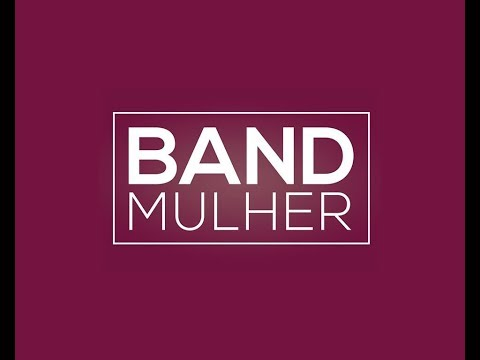 Band Mulher | 12/03/2019