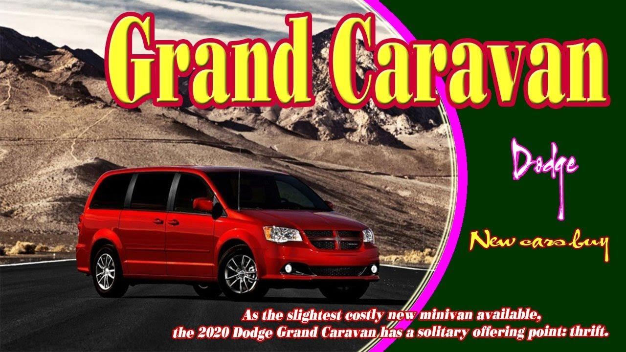 2020 Dodge Grand Caravan 2020 Dodge Grand Caravan Rt 2020 Dodge Grand Caravan Crew Plus