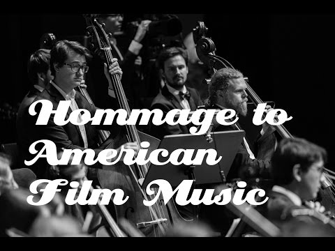 Hommage to American Film Music - World Premiere Recording