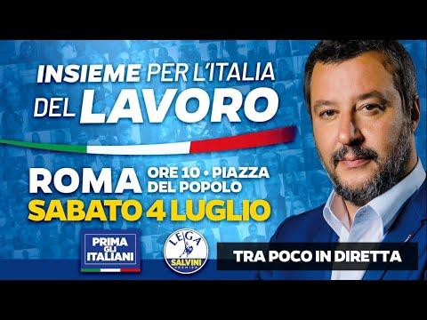 INSIEME PER L'ITALIA DEL LAVORO - LIVE CON MATTEO SALVINI (ROMA, 04.07.20)