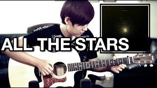 All The Stars - Kendrick Lamar, SZA (Fingerstyle Guitar Cover)