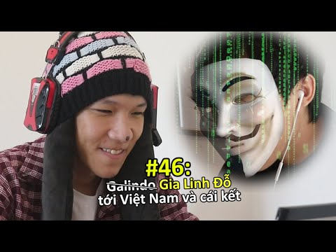 [VINE #46] Gialinhdo tới Việt Nam và Cái Kết Buồn   Ping Lê