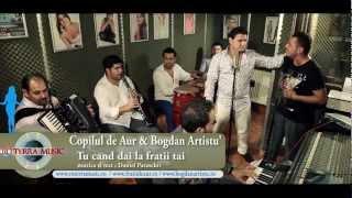 Copilul de Aur &amp Bogdan Artistu - Tu cand dai la fratii tai (Oficial video) - RoTerra M ...