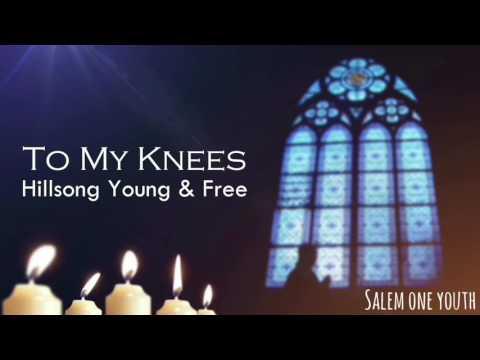 To my knees Hillsong young and free karaoke/lyrics