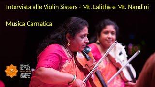 Induismo e Arte - Intervista alle Violin Sisters - musica classica indiana carnatica