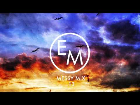 Eton Messy // Messy Mix 13 [House, Deep House, Tech House, Summer]