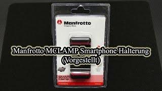 Manfrotto MCLAMP Smartphone Halterung (Vorgestellt)