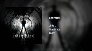 Little J - Enemies