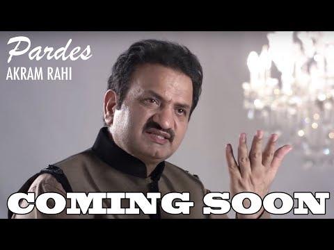 Terey Dukhan Dey Sataaye Tur Chaley Pardes | (Teaser) | Akram Rahi | Latest Song 2017