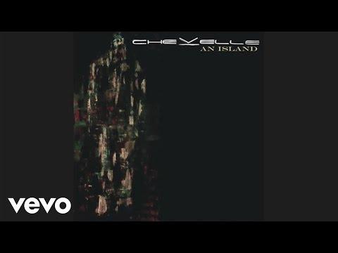 Chevelle - An Island (Audio)
