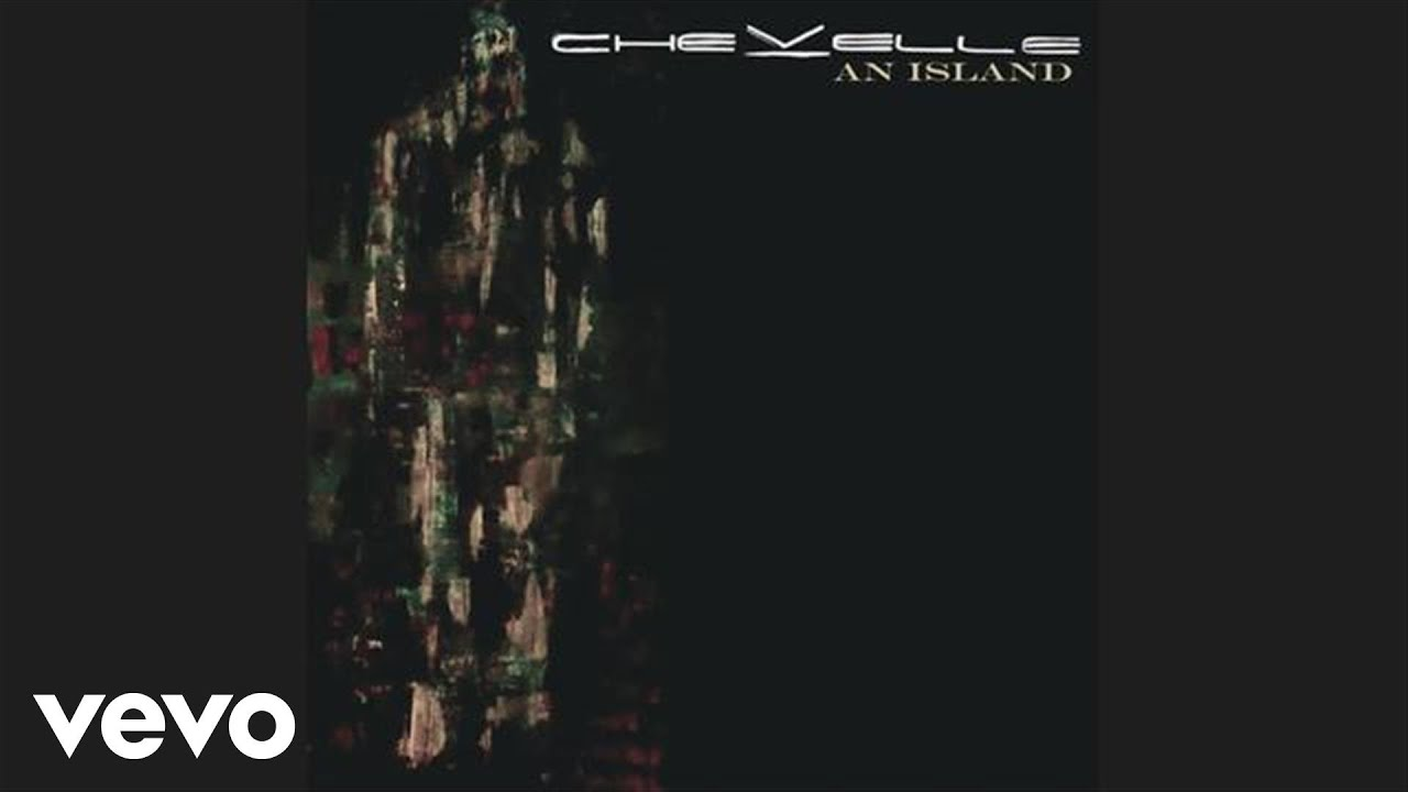 Chevelle - An Island (Audio)