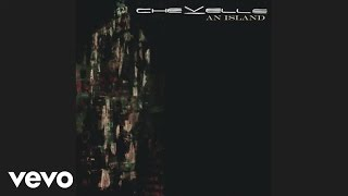 Watch Chevelle An Island video
