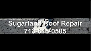 Sugarland Roof Repair Brauns Roofing Contractor