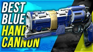 DESTINY: Best Blue Hand Cannon? - I