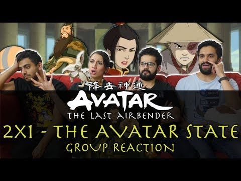 Avatar: The Last Airbender - 2x1 The Avatar State - Group Reaction