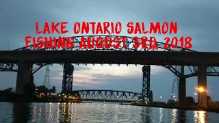 Salmon Fishing Lake Ontario - August 3rd, 2018 -- ALL STRIKES!…