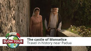The castle of Monselice | Italia Slow Tour