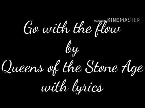 Go With The Flow-Queens Of The Stone Age With Lyrics