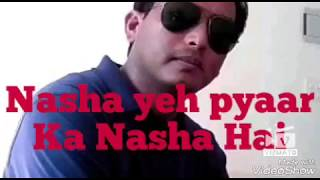 Gambar cover Nasha Yeh Pyaar Ka Nasha Hai ll Movie-Mann ll sung by Sujit Barman ll Original Singer- Udit Narayan