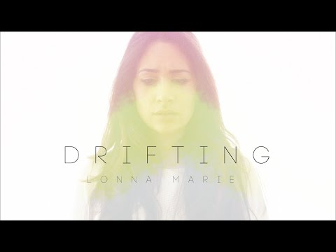 Lonna Marie - Drifting - Official Music Video