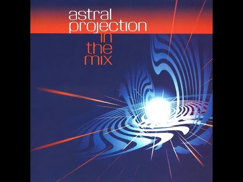 Astral Projection In The Mix (1/2)