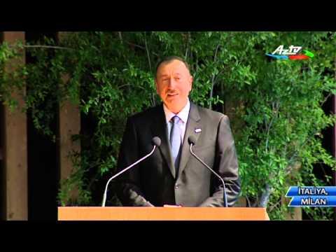 """Azərbaycan Prezidenti """"Milan Expo""""da milli pavilyonunun rəsmi təqdimatında"""