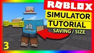 How To Make A Simulator On Roblox Part 3 - Data Saving & Size Scripting