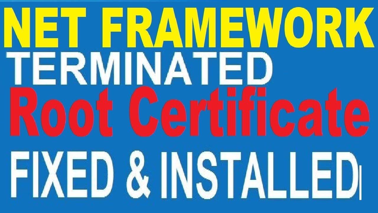 Fix Net Framework installation a certificate chain processed, but ...